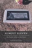 Almost Eleven:  The Murder of Brenda Sue Sayers (English Edition)