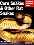 Corn Snakes and Other Rat Snakes (Com...