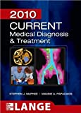 img - for McPhee's, Papadakis's CURRENT Medical Diagnosis and Treatment 2010 (CURRENT Medical Diagnosis and Treatment 2010, Forty-Ninth Edition (LANGE CURRENT Series) by Stephen J. McPhee and Maxine Papadakis (Paperback - Sep 22, 2009)) book / textbook / text book