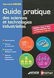 echange, troc Jean-Louis Fanchon - Guide pratique des sciences et technologies industrielles