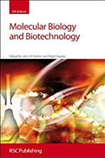 Molecular Biology and Biotechnology by Rapley