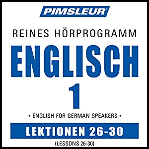 ESL German Phase 1, Unit 26-30 Hörbuch