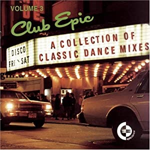 Various Artists - Club Epic Vol. 5 - A Collection Of Classic Dance Mixes