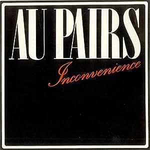 Au Pairs Inconvenience Pretty Boys Plus Re Mix Of Headache