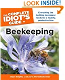 The Complete Idiot's Guide to Beekeeping (Idiot's Guides)
