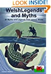 Welsh Legends and Myths: 80 Myths and...