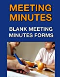 Meeting Minutes: Blank Meeting Minutes Forms
