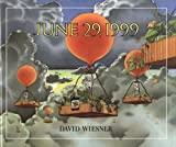 June 29, 1999 (Turtleback School & Library Binding Edition) (0613067452) by David Wiesner