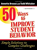 img - for 50 Ways to Improve Student Behavior book / textbook / text book