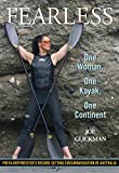 img - for Fearless: One Woman, One Kayak, One Continent book / textbook / text book
