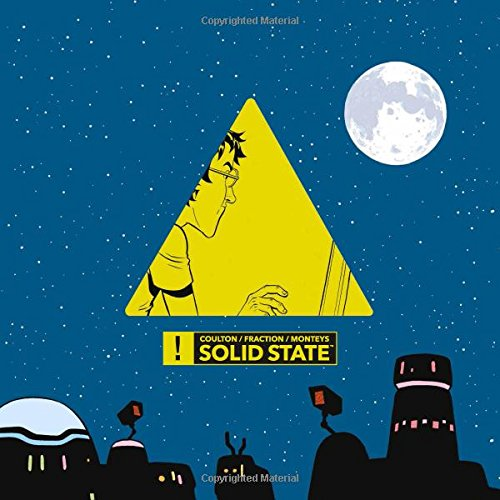 Solid State [Coulton, Jonathan - Fraction, Matt] (Tapa Blanda)