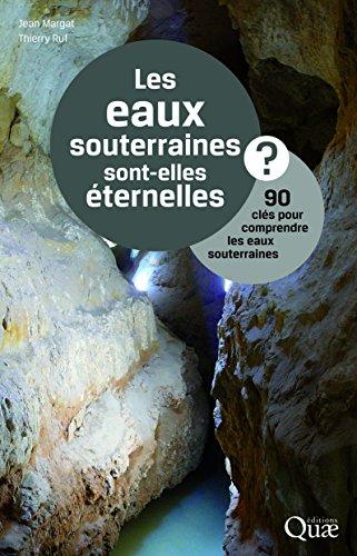 les-eaux-souterraines-sont-elles-eternelles-90-cles-pour-comprendre-les-eaux-souterraines