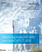 Mastering AutoCAD 2011 and AutoCAD LT 2011 Front Cover