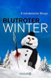 : Blutroter Winter
