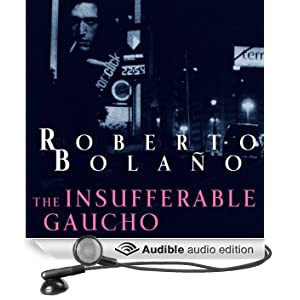 The Insufferable Gaucho (Unabridged)