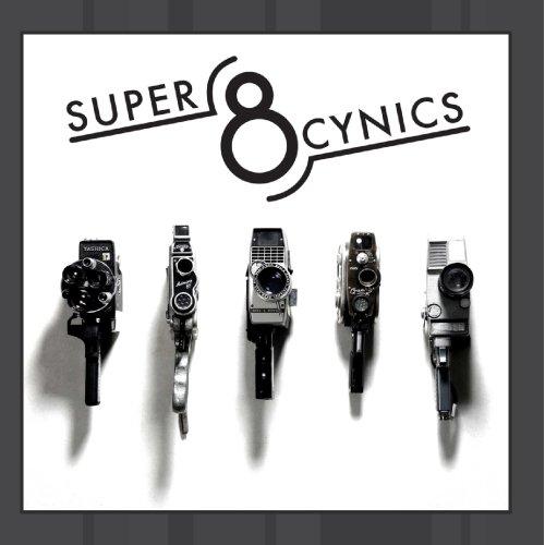 Super 8 Cynics - Super 8 Cynics