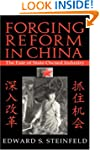 Forging Reform in China: The Fate of...