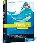 Docker: professionell einsetzen. F�r...