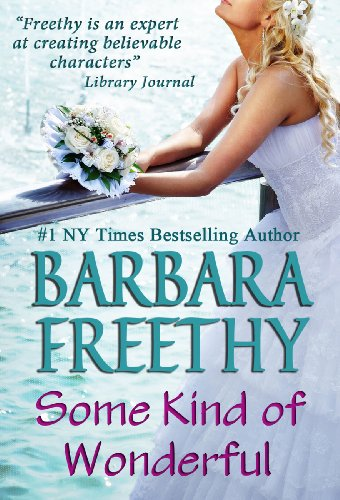 Some Kind of Wonderful by Barbara Freethy