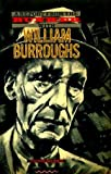 A Report From the Bunker with William Burroughs (0091505917) by BOCKRIS, Victor