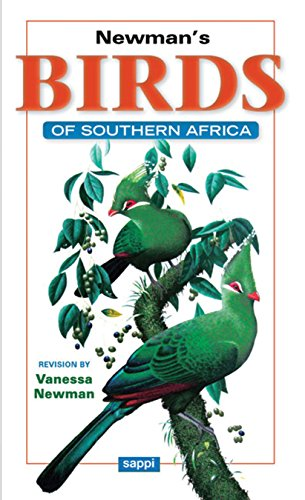 Newman's Birds of Southern Africa: 10th Edition