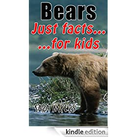 Bears : Just Facts For Kids