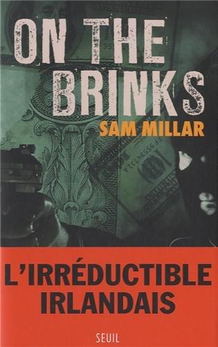 On the brinks : roman