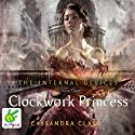 Clockwork Princess (       UNABRIDGED) by Cassandra Clare Narrated by Daniel Sharman