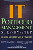 img - for IT (Information Technology) Portfolio Management Step-by-Step: Unlocking the Business Value of Technology book / textbook / text book