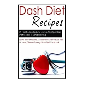 Dash Diet Recipes: 39 Hea Livre en Ligne - Telecharger Ebook