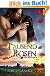 Tausend Rosen. Historischer Roman.