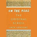On the Road: The Original Scroll | Jack Kerouac
