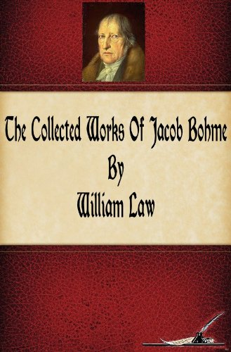 THE COLLECTED WORKS OF JACOB BOHME BOEHME BY WILLIAM LAW on A CD
