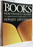Books: From Writer to Reader (0517568403) by Howard Greenfeld