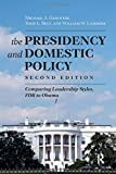 img - for Presidency and Domestic Policy: Comparing Leadership Styles, FDR to Obama by Michael A. Genovese (2013-12-30) book / textbook / text book