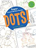 Dots!: Super Connect-the-Dots Puzzles
