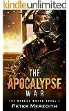 The Apocalypse War: The Undead World Novel 7