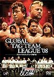 PRO-WRESTLING NOAH グローバルタッグリーグ戦'08