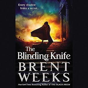 The Blinding Knife: Lightbringer, Book 2 | [Brent Weeks]