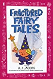 Fractured Fairy Tales (0553373730) by A. J. Jacobs