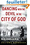 Dancing with the Devil in the City of...