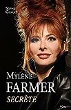 Mylène Farmer secrète