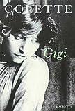 Gigi (French Edition) (2010123409) by Colette, Sidonie-Gabrielle