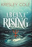 Arcana Rising (Arcana Chronicles)