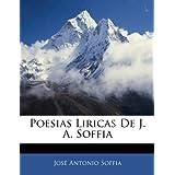 Poesias Liricas De J. a. Soffia