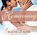 Homecoming (       UNABRIDGED) by Rochelle Alers Narrated by Cary Hite