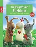 Ideen für Ostergeschenke Bastelideen zu Ostern 2014 - Fr�hlingsfrische Filzideen: Nadelgefilztes f�r Fr�hling und Ostern