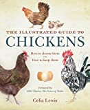 img - for The Illustrated Guide to Chickens book / textbook / text book