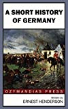 A Short History of Germany (English Edition)