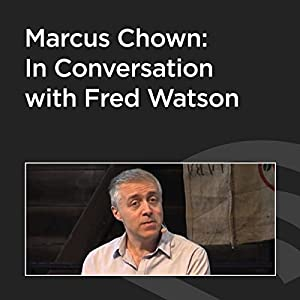 Marcus Chown: In Conversation with Fred Watson Speech